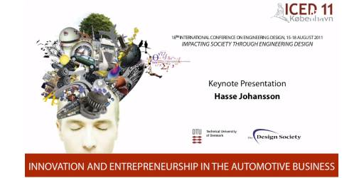 Innovation and Entrepreneurship in the Automotive Business - ICED11 Keynote Speech