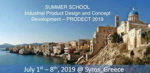 Summer School on Industrial Product Design and Concept Development (PRODECT 2019) in Syros, Greece