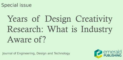 Special Issue Years of Design Creativity Research: What is Industry Aware of?