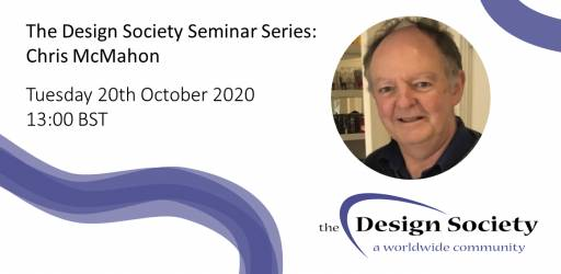 WATCH: The Design Society Seminar Series: Chris McMahon