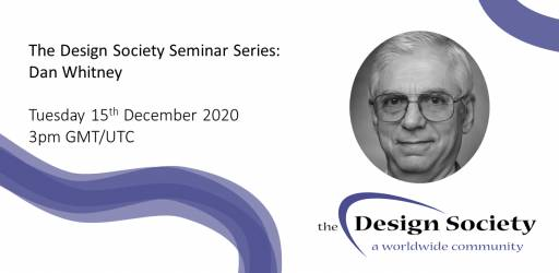 WATCH: The Design Society Seminar Series: Dan Whitney