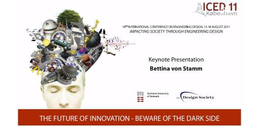 The Future of Innovation: Beware of the Dark Side - ICED11 Keynote Speech