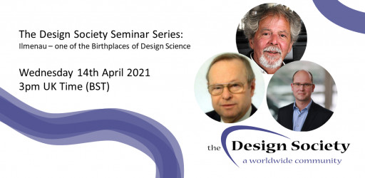 WATCH: The Design Society Seminar Series: Ilmenau – one of the Birthplaces of Design Science