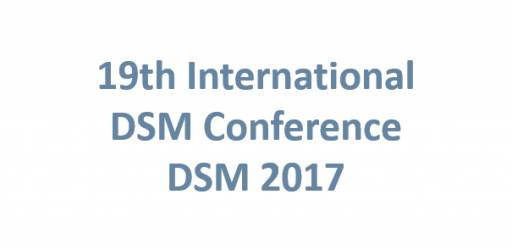 19th International DSM Conference (DSM 2017)