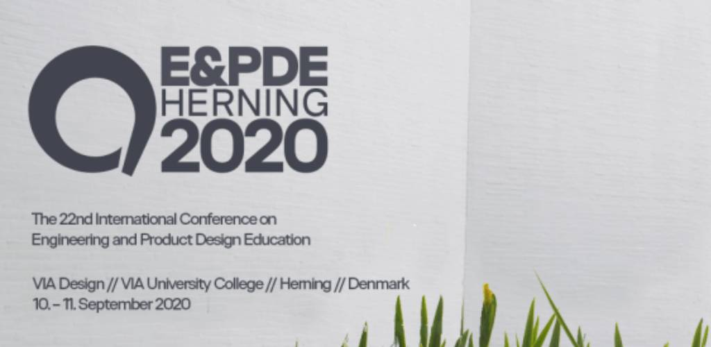 22nd International Conference on Engineering & Product Design Education (E&PDE 2020)